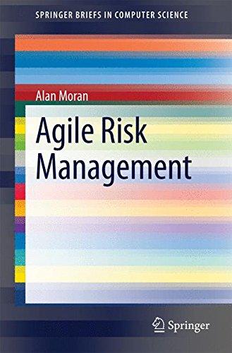Agile Risk Management (SpringerBriefs in Computer Science) by Springer