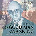 The Good Man of Nanking: The Diaries of John Rabe Audiobook by Edwin Wickert Narrated by Anna Fields