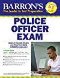 Barron's Police Officer Exam, 9th Edition, Donald Schroeder and Frank Lombardo, 1438001339