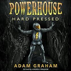 Powerhouse: Hard Pressed
