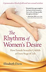 Rhythms Of Women's Desire: How Female Sexuality Unfolds at Every Stage of Life
