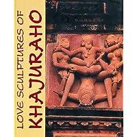 Love Sculptures of Khajuraho