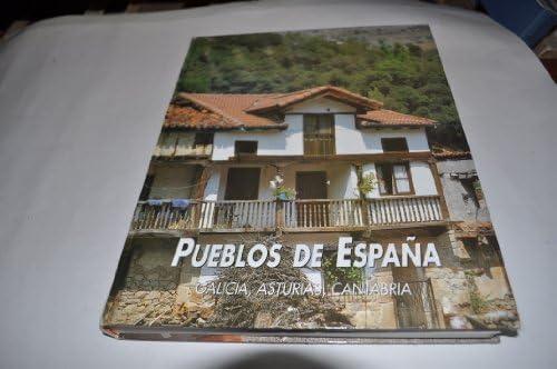 Pueblos de España: Galicia, Asturias y Cantabria: Vol.I: Amazon.es ...