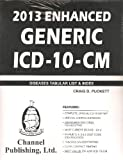 2013 Enhanced Generic ICD-10-CM, Puckett, Craig, 1933053429