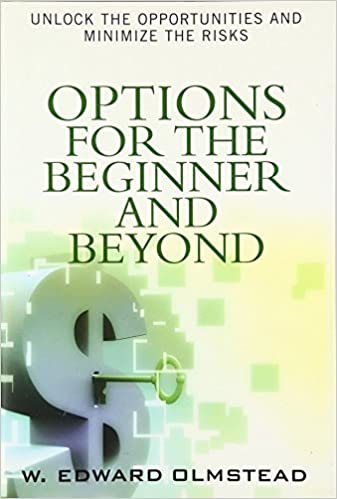 Options for the beginner and beyond unlock the opportunities and options for the beginner and beyond unlock the opportunities and minimize the risks 1st edition fandeluxe Gallery