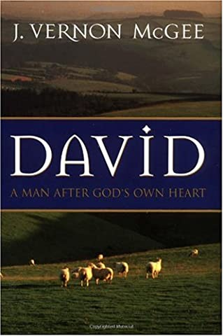 David: A Man After God's Own Heart (David Nelson Smith)