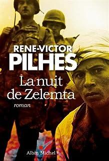 La nuit de Zelemta, Pilhes, René-Victor