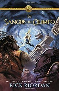La sangre del Olimpo (Blood of Olympus): Los Heroes del Olimpo 5 (