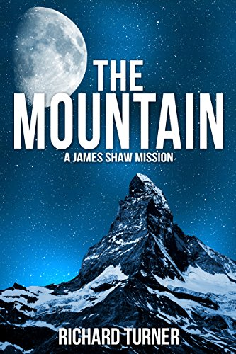 The Mountain (A James Shaw Mission Book 2)