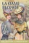Arsène Lupin : La dame blonde par Leblanc
