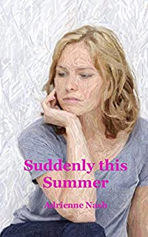 Suddenly this Summer by [Nash, Adrienne]