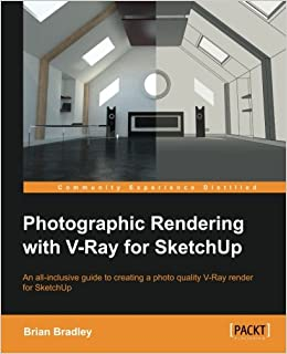 Photographic Rendering with V-Ray for SketchUp: Brian