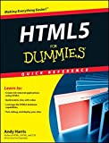 HTML5 For Dummies Quick Reference (For Dummies: Quick Reference (Computers))