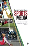 img - for Examining Identity in Sports Media book / textbook / text book