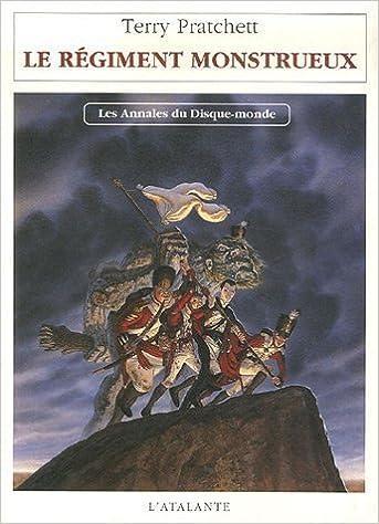 Les annales du disque monde (29) : Le régiment monstrueux