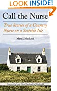 #4: Call the Nurse: True Stories of a Country Nurse on a Scottish Isle