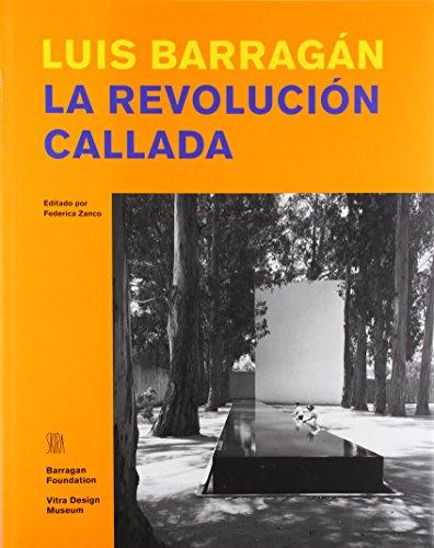 Descargar Libro Barragan. La Revolucion Callada Federica Zanco