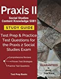 img - for Praxis II Social Studies Content Knowledge 5081 Study Guide: Test Prep & Practice Test Questions for the Praxis 2 Social Studies Exam book / textbook / text book