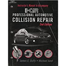I-Car Professional Automotive Collision Repair by Michael Jund, Chris Johanson, Alfred Thomas James E. Duffy (2001-08-01)