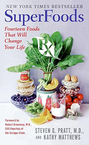 SuperFoods Rx Fourteen Foods That Will Change Your Life