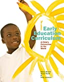 img - for Early Education Curriculum: A Child s Connection to the World book / textbook / text book