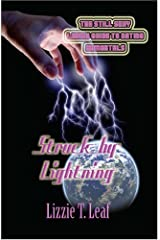Struck by Lightning (The Still Sexy Ladies Guide to Dating Immortals) by Lizzie T. Leaf (2006-05-04) Mass Market Paperback