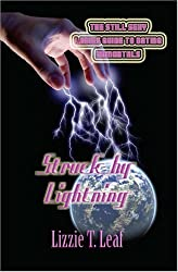 Struck by Lightning (The Still Sexy Ladies Guide to Dating Immortals) by Lizzie T. Leaf (2006-05-04)