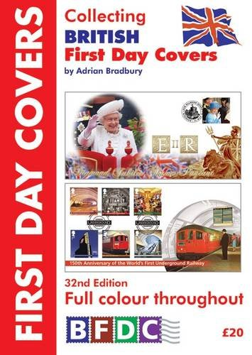 Collecting Stamp First Covers Day (Collecting British First Day Covers 2013)