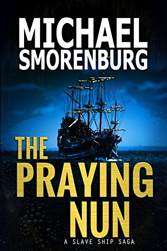 The Praying Nun (Slave Shipwreck Saga Book 1) cover