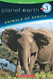 img - for Animals of Africa (Planet Earth Growing Readers, Level 3) book / textbook / text book