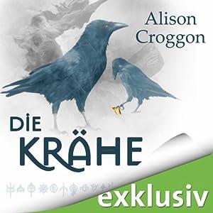 Die Krähe (Die Pellinor-Saga 3) Hörbuch
