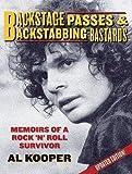 img - for Al Kooper: Backstage Passes & Backstabbing Bastards : Memoirs of a Rock 'n Roll Survivor (Paperback - Revised Ed.); 2008 Edition book / textbook / text book