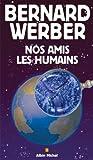 """Afficher """"Nos amis les humains"""""""