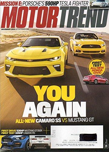 Motor Trend Camaro - Motor Trend Magazine December 2015 You Again Camaro ss vs Mustang GT