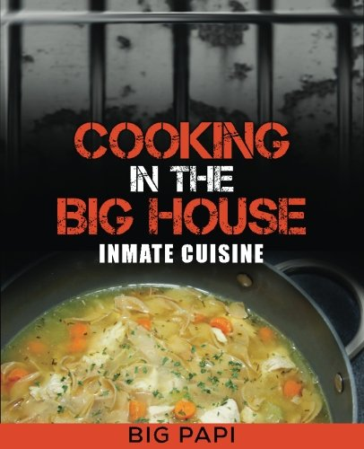 Cooking Big House Inmate Cuisine product image