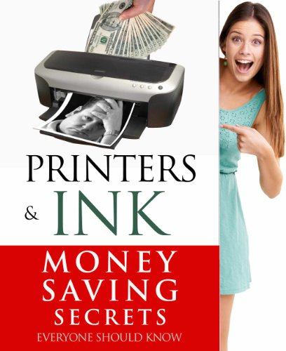 printers-ink-money-saving-secrets-everyone-should-know