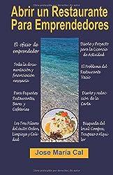 Abrir un Restaurante Para Emprendedores (Spanish Edition)