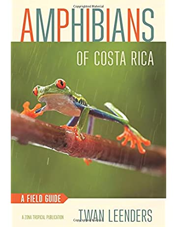 Amphibians of Costa Rica: A Field Guide (Zona Tropical Publications)