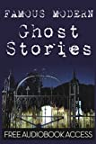 img - for Famous Modern Ghost Stories (Fiction Classics) (Volume 13) book / textbook / text book