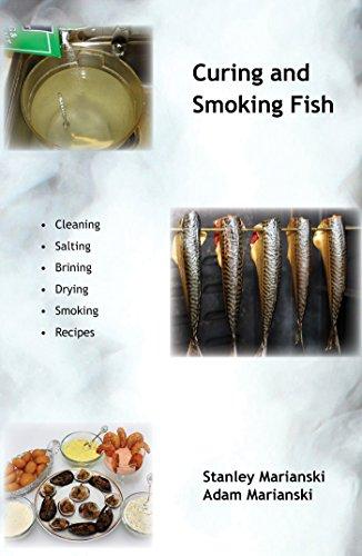 Curing And Smoking Fish by [Marianski, Stanley, Marianski, Adam]