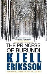 Princess of Burundi, The: Inspector Ann Lindell, Book 1 by Kjell Eriksson (2011)