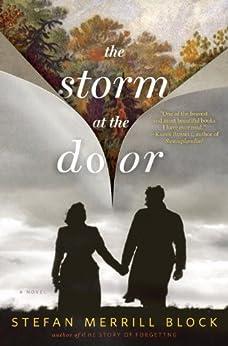 The Storm at the Door: A Novel by [Block, Stefan Merrill]