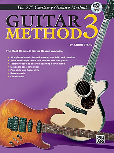 (Belwin's 21st Century Guitar Method 3: The Most Complete Guitar Course Available, Book & CD (Belwin's 21st Century Guitar Course))
