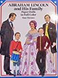 Tom Tierney ABRAHAM LINCOLN and His FAMILY PAPER DOLLS BOOK (UNCUT) in Full COLOR w 5 Card Stock DOLLS & 32 COSTUMES (1989 Dover)