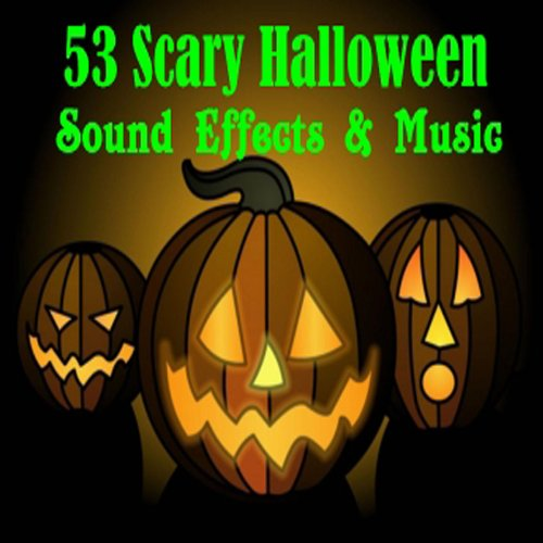 53 Scary Halloween Sound Effects & Music ()