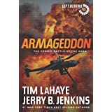 Armageddon: The Cosmic Battle of the Ages (Left Behind Series Book 11) The Apocalyptic Christian Fiction Thriller and Suspens