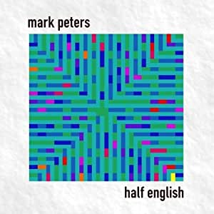 Half English by Mark Peters