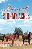 Farewell Stormy Acres, Tamara Eden Huie, 1479741728