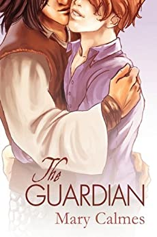 The Guardian by [Calmes, Mary]