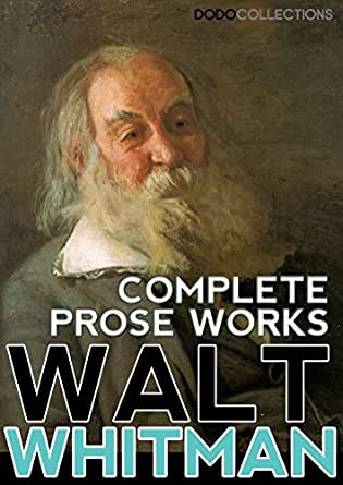 """a look at the literary works of walter whitman Sea poems and other writings by walt whitman,"""" on whitman's work the """"sea-salt"""" in walt whitman's poetry a number of literary scholars."""